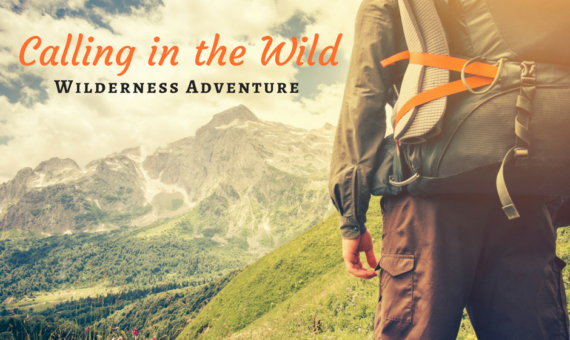 Calling in the Wild – Wilderness Adventure
