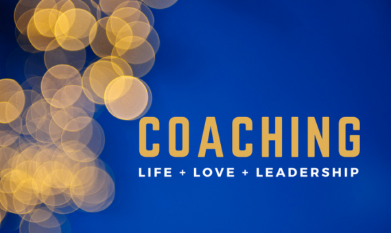 Coaching – Life + Love + Leadership