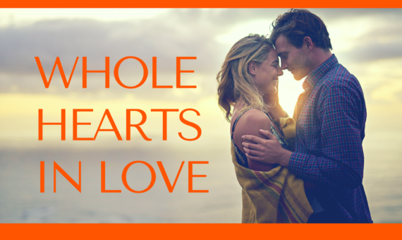 Whole Hearts in Love – a 4-weeks e-course beginning Oct. 16, 2017